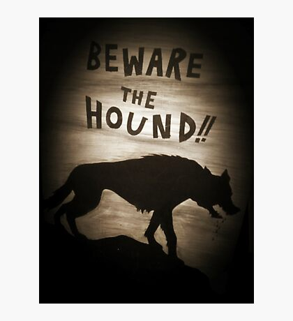 Sherlock Beware the Hound Photographic Print
