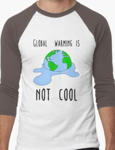 Global warming is not cool Men's Baseball ¾ T-Shirt