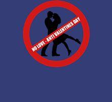 No Love Anti Valentines Day Funny Men's Tshirt Unisex T-Shirt