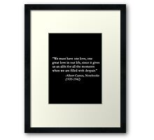 We must have one... Framed Print