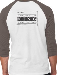 """You Come at the King, You Best Not Miss"" - The Wire (Dark) Men's Baseball ¾ T-Shirt"