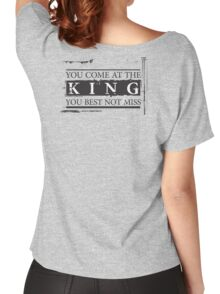 """""""You Come at the King, You Best Not Miss"""" - The Wire (Dark) Women's Relaxed Fit T-Shirt"""