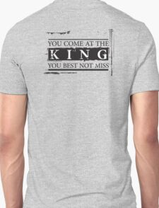 """You Come at the King, You Best Not Miss"" - The Wire (Dark) Unisex T-Shirt"
