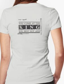 """""""You Come at the King, You Best Not Miss"""" - The Wire (Dark) Womens Fitted T-Shirt"""