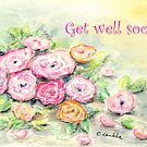 Roses - Get well soon! by CarolineLembke
