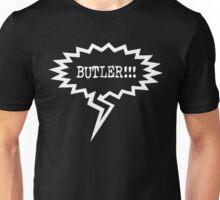BUTLER!!! Unisex T-Shirt