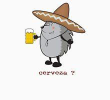 cerveza? Unisex T-Shirt
