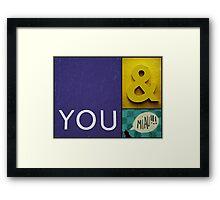 You & Miau Framed Print