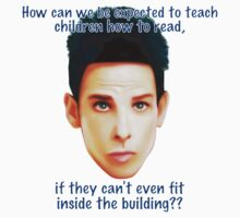 """Zoolander Blue Steel: """"How can we be expected to teach children how to read""""... Funny Movie Quote One Piece - Short Sleeve"""