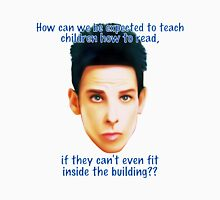 """Zoolander Blue Steel: """"How can we be expected to teach children how to read""""... Funny Movie Quote T-Shirt"""