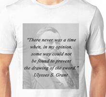 Grant - Drawing of the Sword Unisex T-Shirt