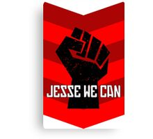 Jesse We Can Canvas Print