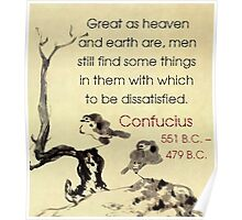 Great As Heaven And Earth Are - Confucius Poster