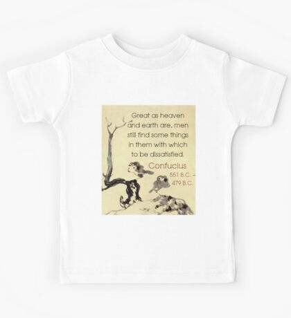 Great As Heaven And Earth Are - Confucius Kids Tee