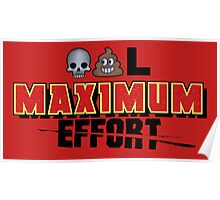 Dead Poo L - Maximum Effort Poster