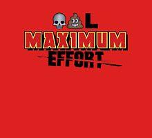 Dead Poo L - Maximum Effort Unisex T-Shirt