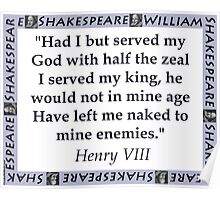 Had I But Served My God - Shakespeare Poster