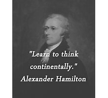 Hamilton - Learn to Think Photographic Print