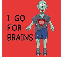 I go for Brains Photographic Print