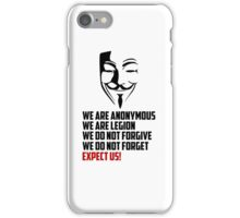 We are Anonymous iPhone Case/Skin
