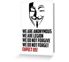 We are Anonymous Greeting Card