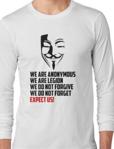We are Anonymous Long Sleeve T-Shirt