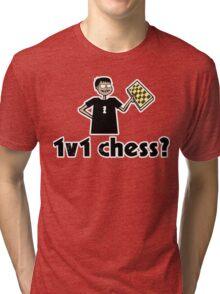 1v1 chess? (Chess Nerd) Tri-blend T-Shirt