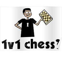 1v1 chess? (Chess Nerd) Poster