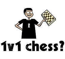 1v1 chess? (Chess Nerd) Photographic Print