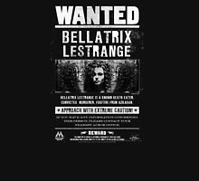 wanted bellatrix lestrange Unisex T-Shirt