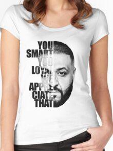 DJ Khaled : YOU SMART Women's Fitted Scoop T-Shirt