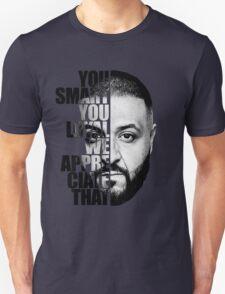 DJ Khaled : YOU SMART T-Shirt