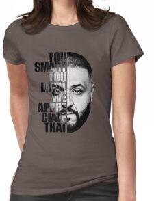 DJ Khaled : YOU SMART Womens Fitted T-Shirt