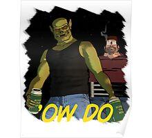 Rubbernorc 'Ow Do Poster