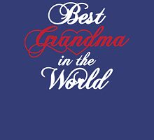Best Grandma in the World - Great Gift for Grandma for Mother's Day Womens Fitted T-Shirt