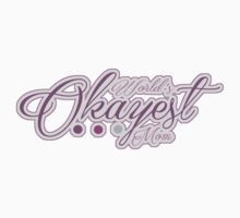 World's Okayest Mom Kids Clothes