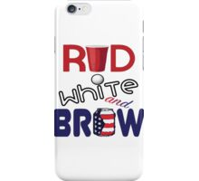 Red White and Brew  iPhone Case/Skin