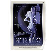 PSO J318.5-22 Nasa Space Travel Poster Poster