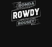Ronda Rowdy Rousey Unisex T-Shirt