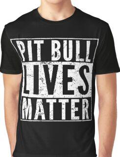 Pit Bull Lives Matter Graphic T-Shirt