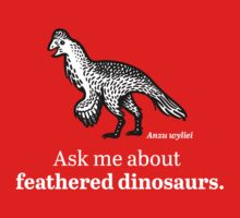 Ask Me About Feathered Dinosaurs Baby Tee