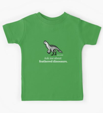 Ask Me About Feathered Dinosaurs Kids Tee