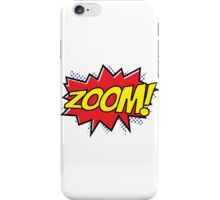Zoom Zoom Zoom! iPhone Case/Skin