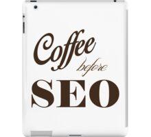 coffee before seo iPad Case/Skin