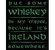 It's Ireland Somewhere - green Photographic Print