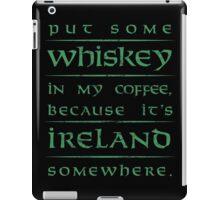 It's Ireland Somewhere - green iPad Case/Skin