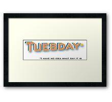 Tuesday* Framed Print