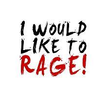 I WOULD LIKE TO RAGE!!! - Grog Strongjaw Photographic Print