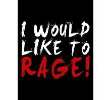 I WOULD LIKE TO RAGE!!! - Grog Strongjaw (White) Photographic Print
