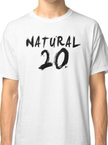 Natural 20 (Black) Classic T-Shirt